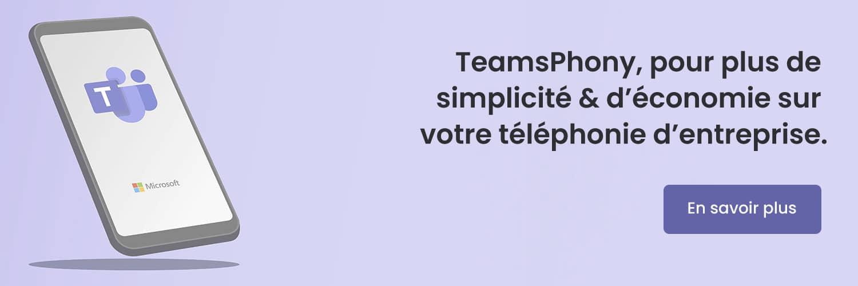 Téléphonie Entreprise Teams - TeamsPhony